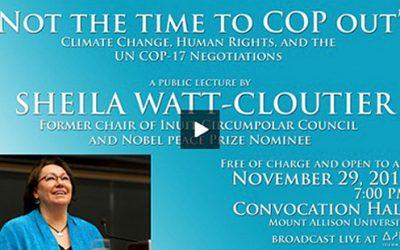Sheila Watt – Cloutier's UN COP-17 Lecture